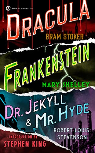Frankenstein, Dracula, Dr. Jekyll and Mr. Hyde: Mary Shelley, Bram