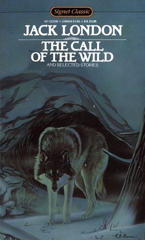 9780451523907: The Call of the Wild and Selected Stories (Signet classics)