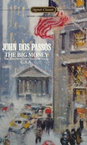 9780451524010: Big Money (Signet Classics)