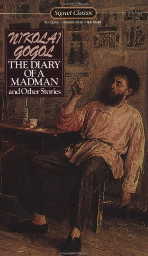 9780451524034: The Diary of a Madman and Other Stories: The Nose; The Carriage; The Overcoat; Taras Bulba (Signet Classics)