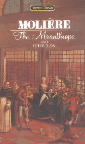 The Misanthrope and Other Plays: Moliere, Jean-Baptiste; Frame,