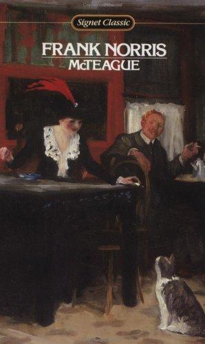 9780451524218: Mcteague: A Story of San Francisco (A Signet classic)