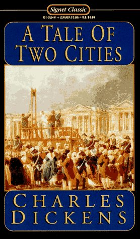 A Tale of Two Cities (Signet Classics): Charles Dickens