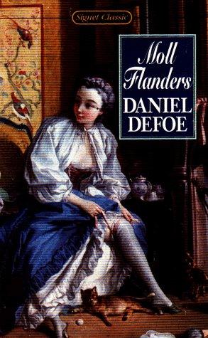 Moll Flanders (Signet classics): Defoe, Daniel