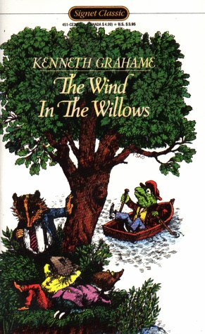 The Wind in the Willows (Signet Classics): Kenneth Grahame; Illustrator-Alex