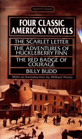 Four Classic American Novels: The Scarlet Letter;: Nathaniel Hawthorne, Mark