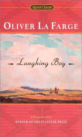 9780451524676: Laughing Boy (Signet Classics)