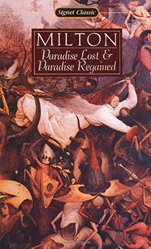 Paradise Lost and Paradise Regained (Signet Classics): John Milton