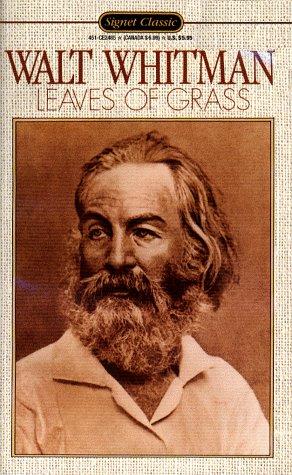 Leaves of Grass (Signet Classic): Walt Whitman