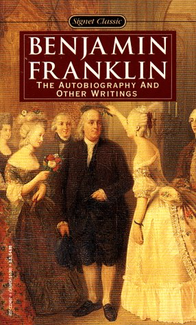 9780451524973: Franklin Benjamin : Autobiography & Other Writings (Sc) (Signet classics)