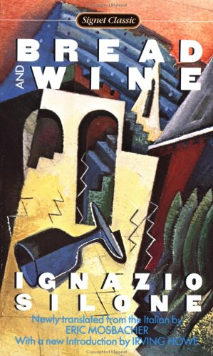 9780451525000: Bread and Wine (Signet Classics)