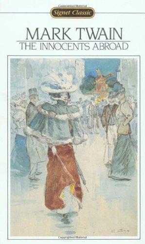 Innocents Abroad (Signet Classics): Mark Twain