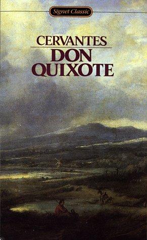 Don Quixote: Unabridged Edition (Signet Classics): de Cervantes Saavedra,