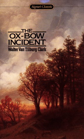 9780451525253: The Ox-Bow Incident (Signet classics)