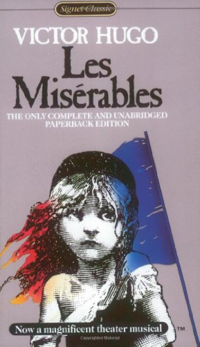 9780451525260: Les Misérables (Signet classics)