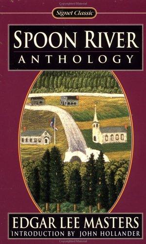 9780451525307: Spoon River Anthology (Signet Classics)