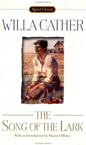 9780451525338: Cather Willa : Song of the Lark (Sc) (Signet classics)