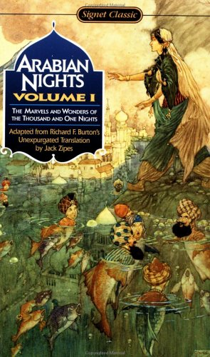 9780451525420: The Arabian Nights: The Marvels and Wonders of the Thousand and One Nights (Signet classics)