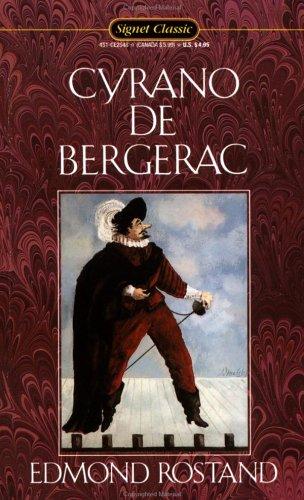 Cyrano de Bergerac (Signet Classics): Edmond Rostand
