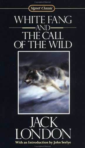 9780451525581: White Fang ; and, the Call of the Wild (Signet classic)