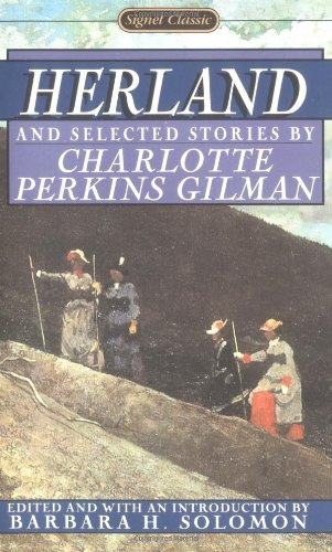 9780451525628: Herland and Selected Stories (Signet classics)