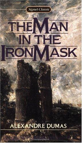 The Man in the Iron Mask (Signet: Dumas, Alexandre