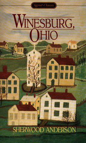 9780451525697: Anderson Sherwood : Winesburg, Ohio (Sc) (Signet classics)