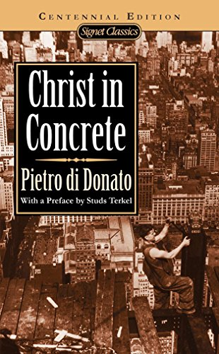 9780451525758: Christ in Concrete: A Novel (Signet Classics)