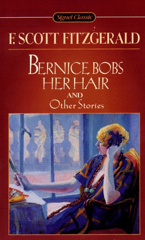 9780451526113: Bernice Bobs Her Hair and Other Stories (Signet Classics)