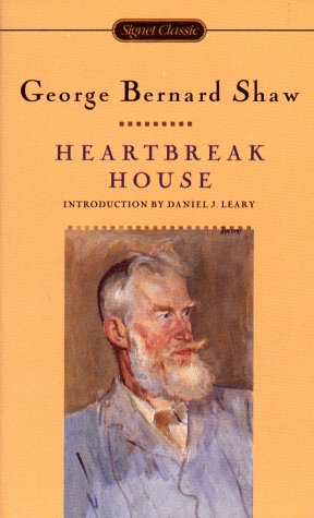 9780451526137: Heartbreak House: A Fantasia in the Russian Manner on English Themes