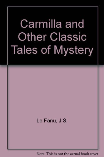 9780451526397: Carmilla and Other Tales of Mystery: And 12 Other Classic Tales of Mystery