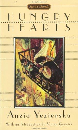9780451526410: Hungry Hearts (Signet Classics)