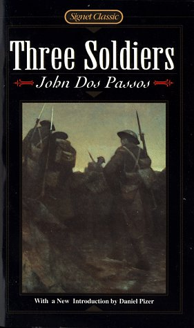 9780451526458: Three Soldiers (Signet Classics)