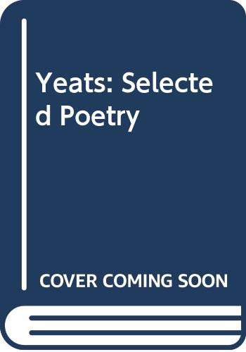 9780451526588: Yeats: Selected Poetry