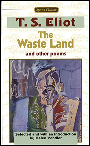 9780451526847: The Waste Land and Other Poems: Including The Love Song of J. Alfred Prufrock