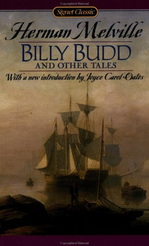 Billy Budd and Other Tales: Herman Melville