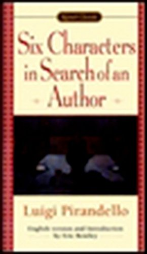 Six Characters in Search of an Author: Pirandello, Luigi (Author);