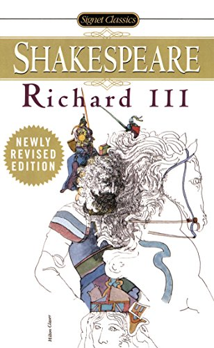 9780451526953: The Tragedy of Richard the Third: With New and Updated Critical Essays and a Revised Bibliography (Signet Classic)