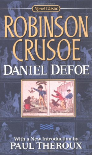 Robinson Crusoe (Signet Classics): Daniel Defoe