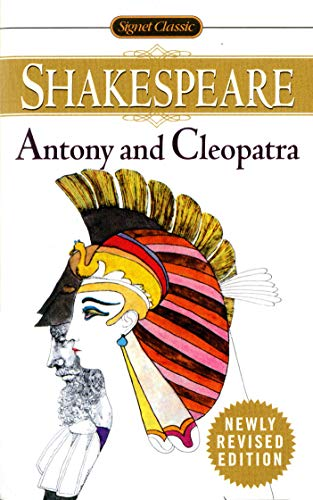 9780451527134: The Tragedy of Antony and Cleopatra (Signet Classic Shakespeare)