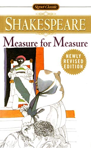 9780451527158: Measure for Measure: With New and an Updated Critical Essays and a Revised Bibliography (Signet Classic Shakespeare)