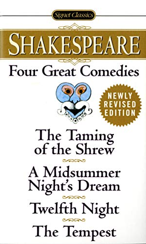 9780451527318: Four Great Comedies: The Taming of the Shrew; A Midsummer Night's Dream; Twelfth Night; The Tempest (Signet Classics)