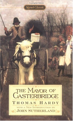 The Mayor of Casterbridge (Signet Classics)