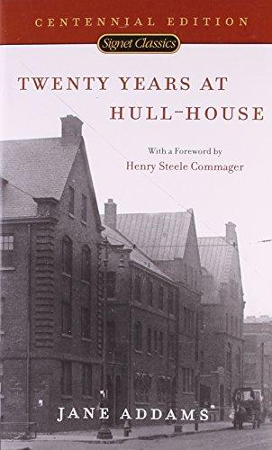 9780451527394: Twenty Years at Hull-House (Signet Classics)