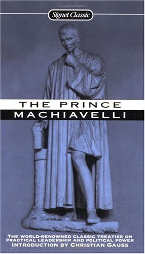 The Prince (Signet Classics): Niccolo Machiavelli