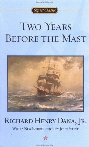 Two Years Before the Mast by Richard Henry Dana - AbeBooks