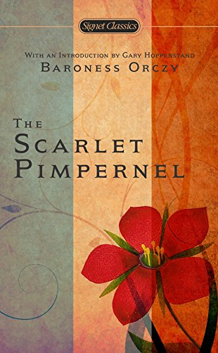 9780451527622: The Scarlet Pimpernel: Anniversary Edition (Signet Classics)