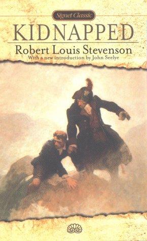 Kidnapped (Signet Classics): Robert Louis Stevenson
