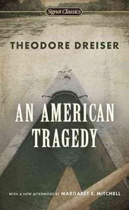 9780451527707: An American Tragedy (Signet Classics)