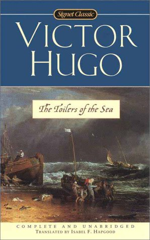 9780451527721: The Toilers of the Sea (Signet Classics)